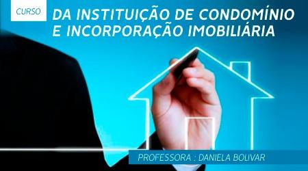 Instituição de Condomínio e Incorporação Imobiliária